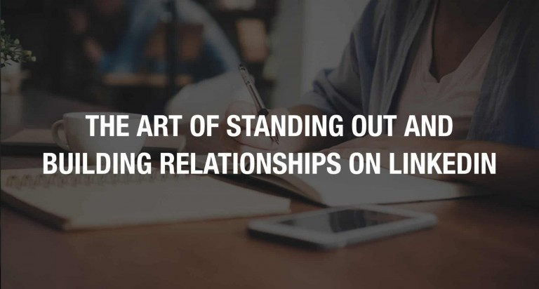 Art of Standing Out on LinkedIn